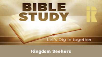 Kingdom Seekers Bible Study