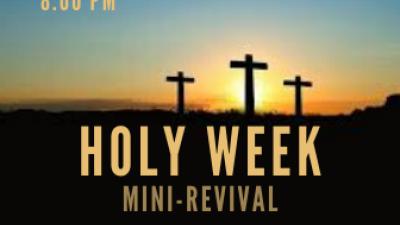 Holy Week Revival